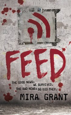 Feed, by Mira Grant
